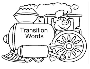 Transition Word Train (specifically for opinion/persuasive writing)