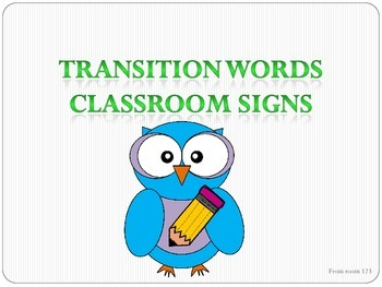 Transition Words Classroom Signs