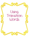 Transition Words Handout and Practice