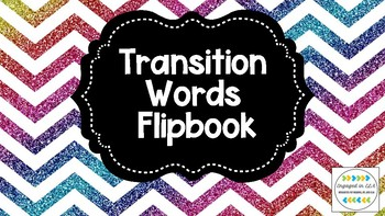 Transition Words Two-Sided Flipbook! - UPDATED 8/21/18!