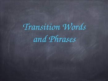 Transition Words and Phrases