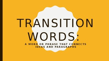 Transition Words mini lesson powerpoint