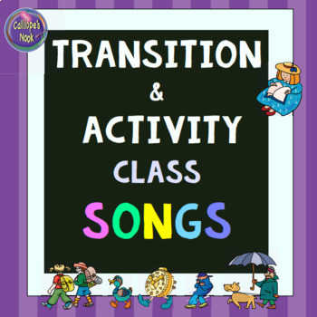 Transition Songs for Class Management