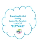 Transitional Guided Reading Lesson Plan Template (EDITABLE) with Glow and Grow