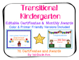 End of the Year Certificates & Transitional Kindergarten Awards - Editable