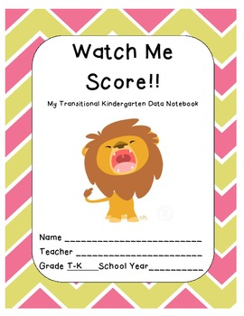 Transitional Kindergarten Data Notebook