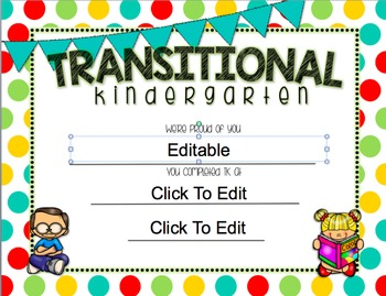 Transitional Kindergarten/ TK End of Year {Editable} Certificates