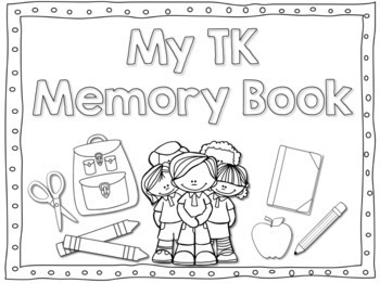 Transitional Kindergarten/ TK Memory Book