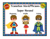 Transitional Phrases ( Super Hero Theme)