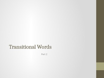Transitional Words 2 PPT Game