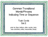Expository Transitional Words Indicating Time/Sequence Task Cards: Set 2