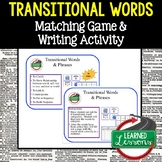 ELA Transitional Words Matching Game and Sentence Writing