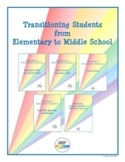 Transitioning Students from Elementary to Middle School Bundle