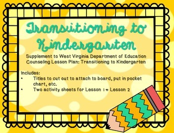 Transitioning to Kindergarten: Supplement for WV Counseling Curriculum
