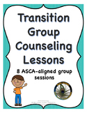 Transitioning to a New School Group Counseling Lesson Pack
