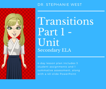 Transitions Part 1 | Secondary ELA- 4-Day Unit Plan