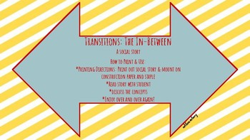 Transitions: The In-Between (A Social Story)