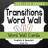 Transitions Word Wall (English + Spanish) ~ Common Core 4-12