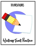 Transitions: Writing Trait Practice