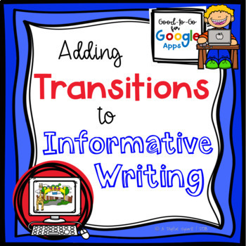 Transitions for Informative Writing: Google Classroom Activity
