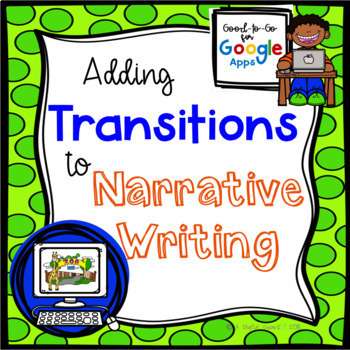Transitions for Narrative Writing: Google Classroom for Distance Learning