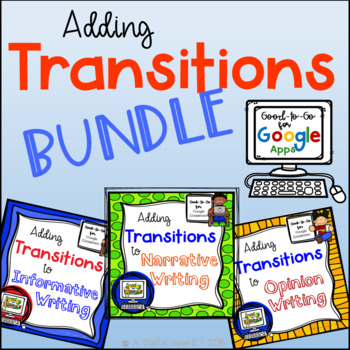 Adding Transitional Words: Google Classroom Activity Bundle