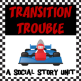 Transitions without Trouble, Social Story Unit
