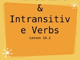 Transitive and Intransitive Verbs Interactive Powerpoint Lesson