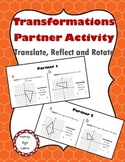 Translate, Reflect and Rotate: Partner Activity