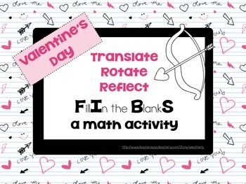 Translate, Rotate, Reflect for Valentine's Day