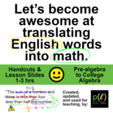 Translate Words to Math, 1-3 hrs, Pre-algebra/Algebra, Stu
