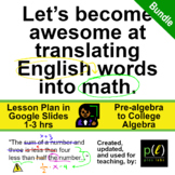 Translate Words to Math - Lesson, Handouts, Slides, Teache