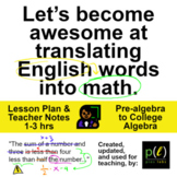 Translate Words to Math - Lesson Plan, 1-3 hrs, Pre-algebr
