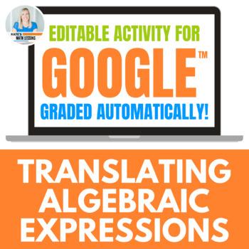 Translating Algebraic Expressions Activity for Google Drive