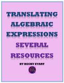 Translating Algebraic Expressions Several Resources