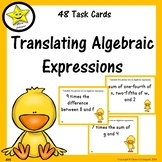 Translating Algebraic Expressions Task Cards  Distance Learning