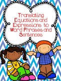 Translating Equations and Expressions to Word Phrases and Sentences