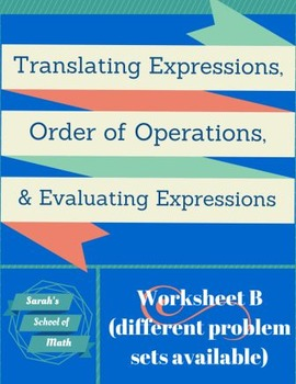 Translating Expressions, Order of Operations, Evaluating E