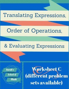 Translating Expressions, Order of Operations, Evaluating Expressions Worksheet C
