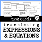 Translating Expressions and Equations TASK CARDS
