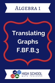 Translating Graphs F.BF.B.3