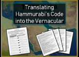 Translating Hammurabi's Code to Vernacular: Mesopotamia Primary Source Activity
