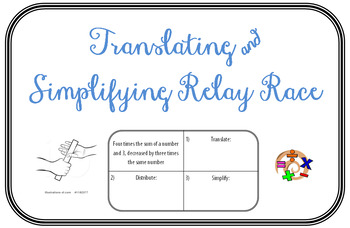 Translating & Simplifying Expressions Relay Race