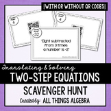 Translating and Solving Two-Step Equations Scavenger Hunt