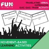 Translating Verbal Expressions Quiz, Quiz, Trade Activity