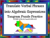 Translate Verbal Phrases into Algebraic Expressions-CCSS 5.OA.A.2 & 6.EE.A.2