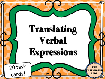 Translating Verbal Expressions to Algebraic Expressions- C
