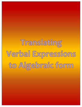 Translating Verbal Expressions to Algebraic Form