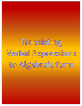 Translating Verbal Expressions to Algebraic Form