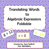 Translating Word Phrases to Algebraic Expressions Foldable